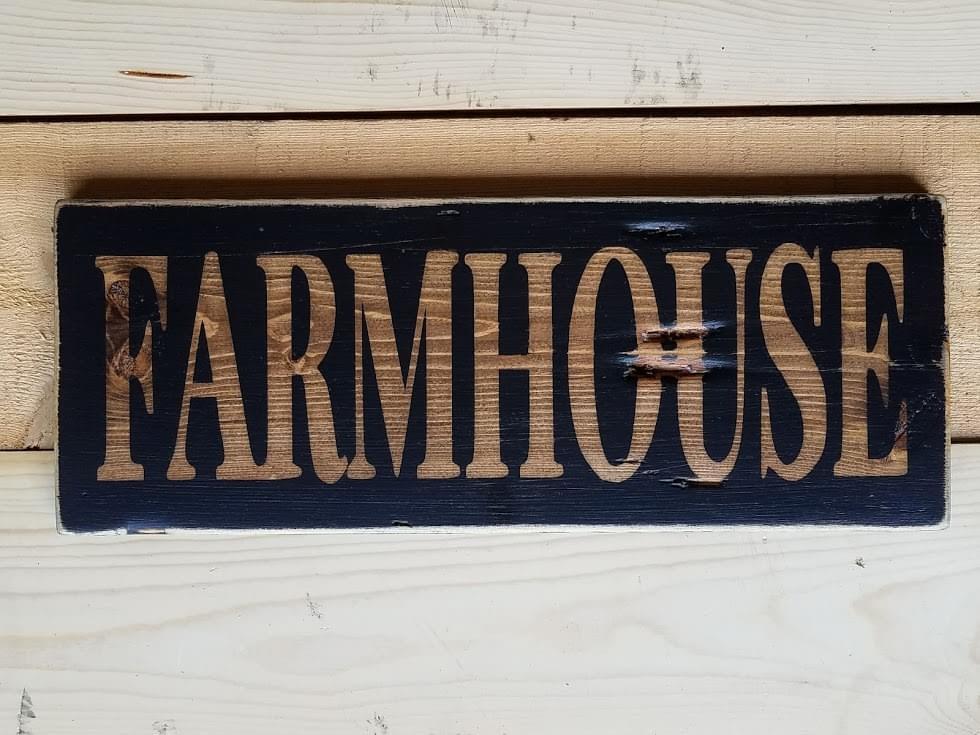 Farmhouse Wood Sign