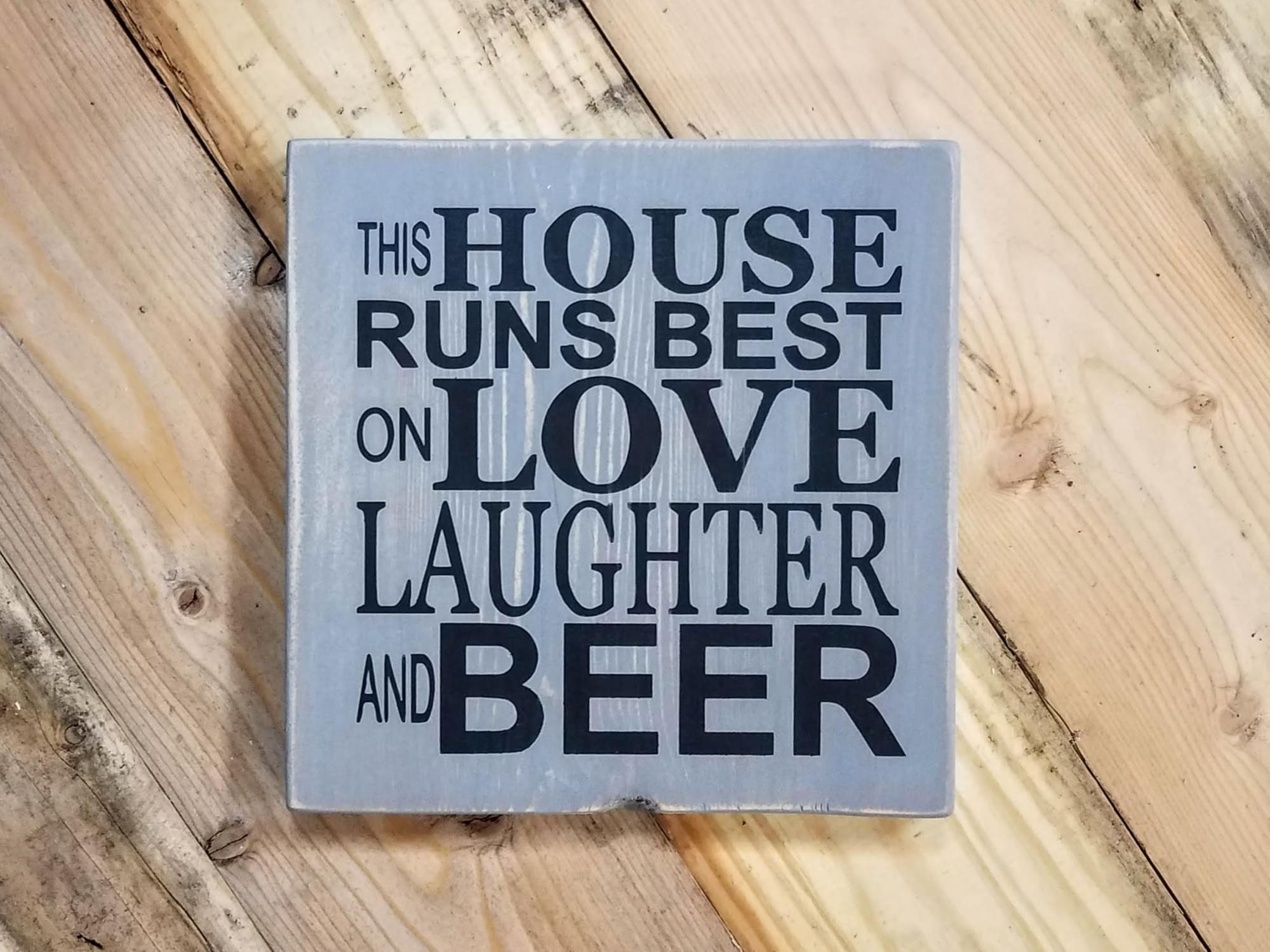 Love Laughter Beer Wood Sign