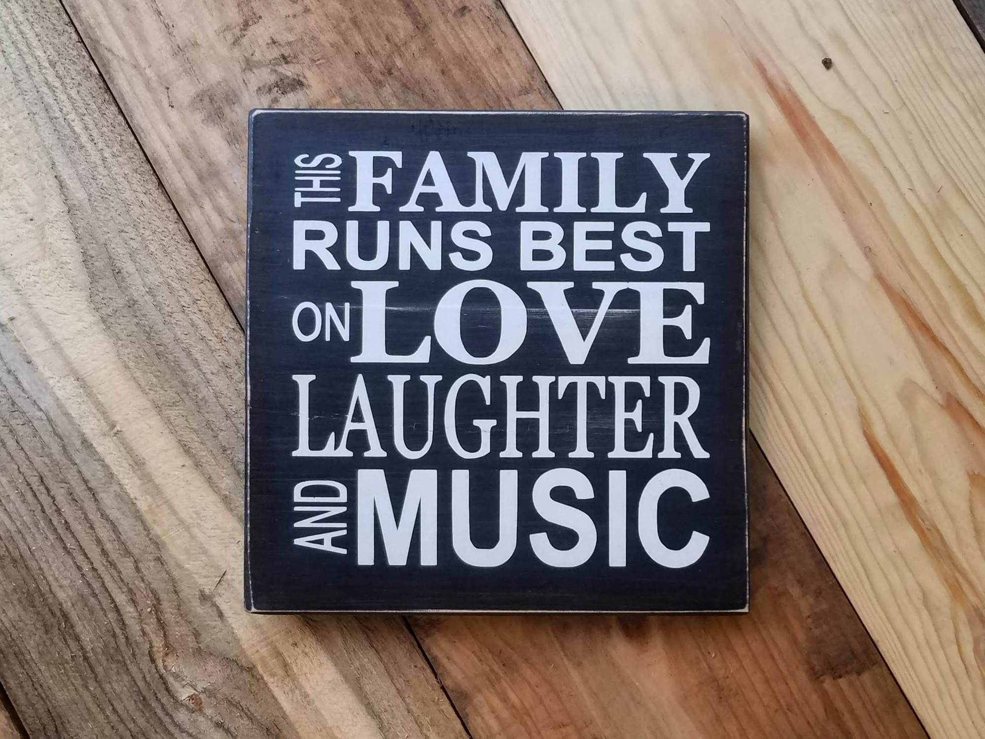 Love Laughter Music Wood Sign