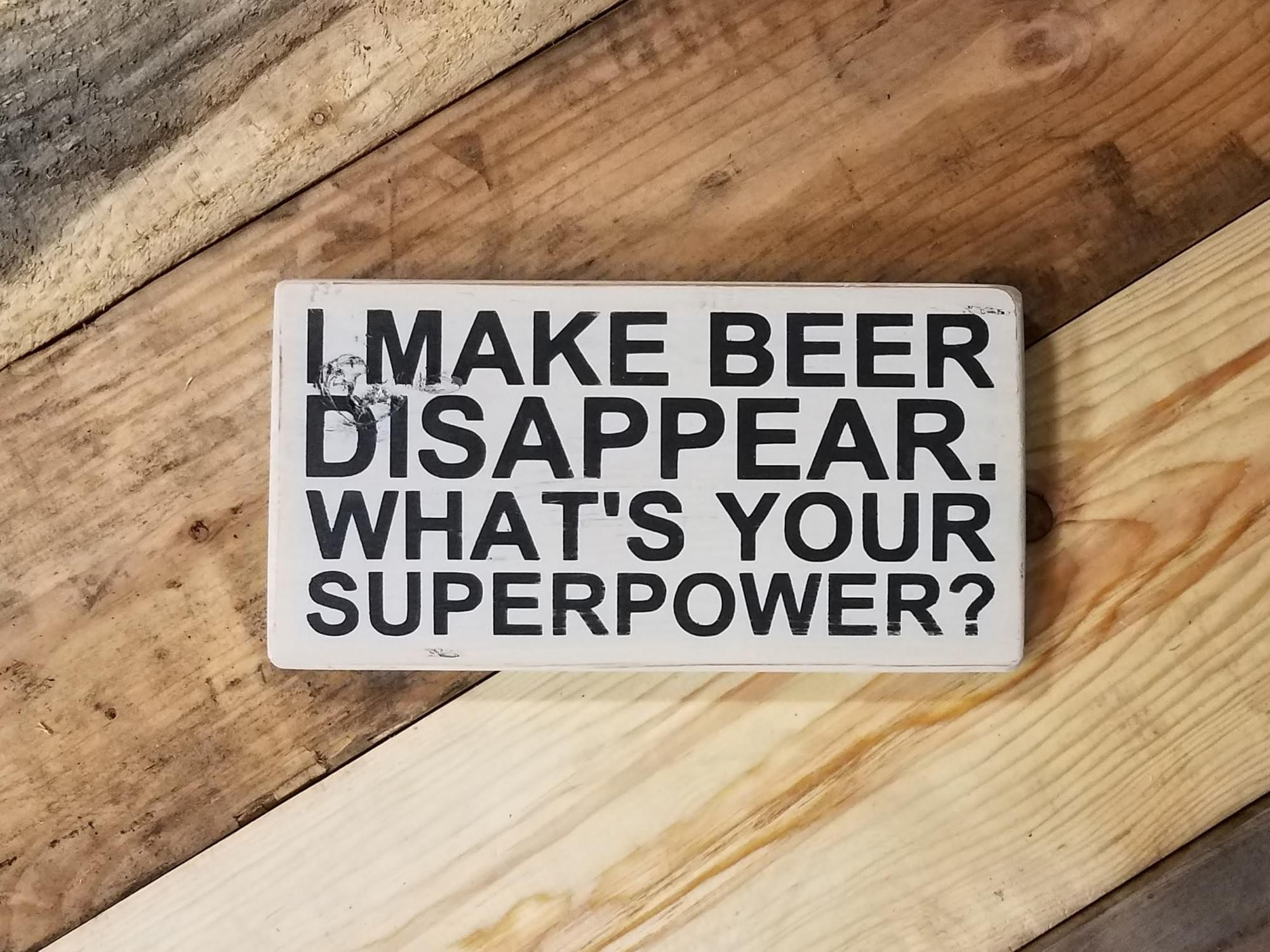 Beer Superpower Wood Sign