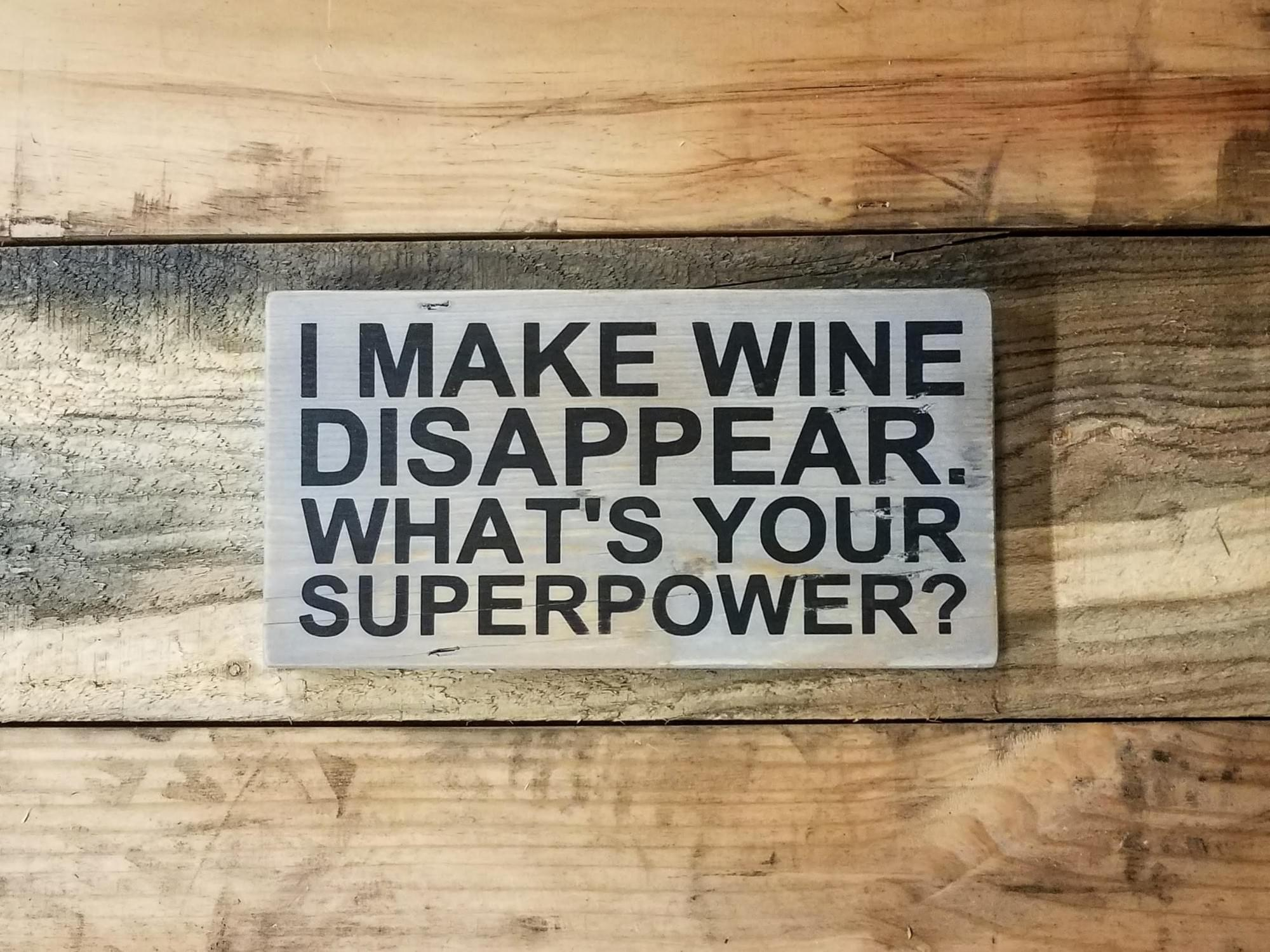 Wine Superpower Wood Sign
