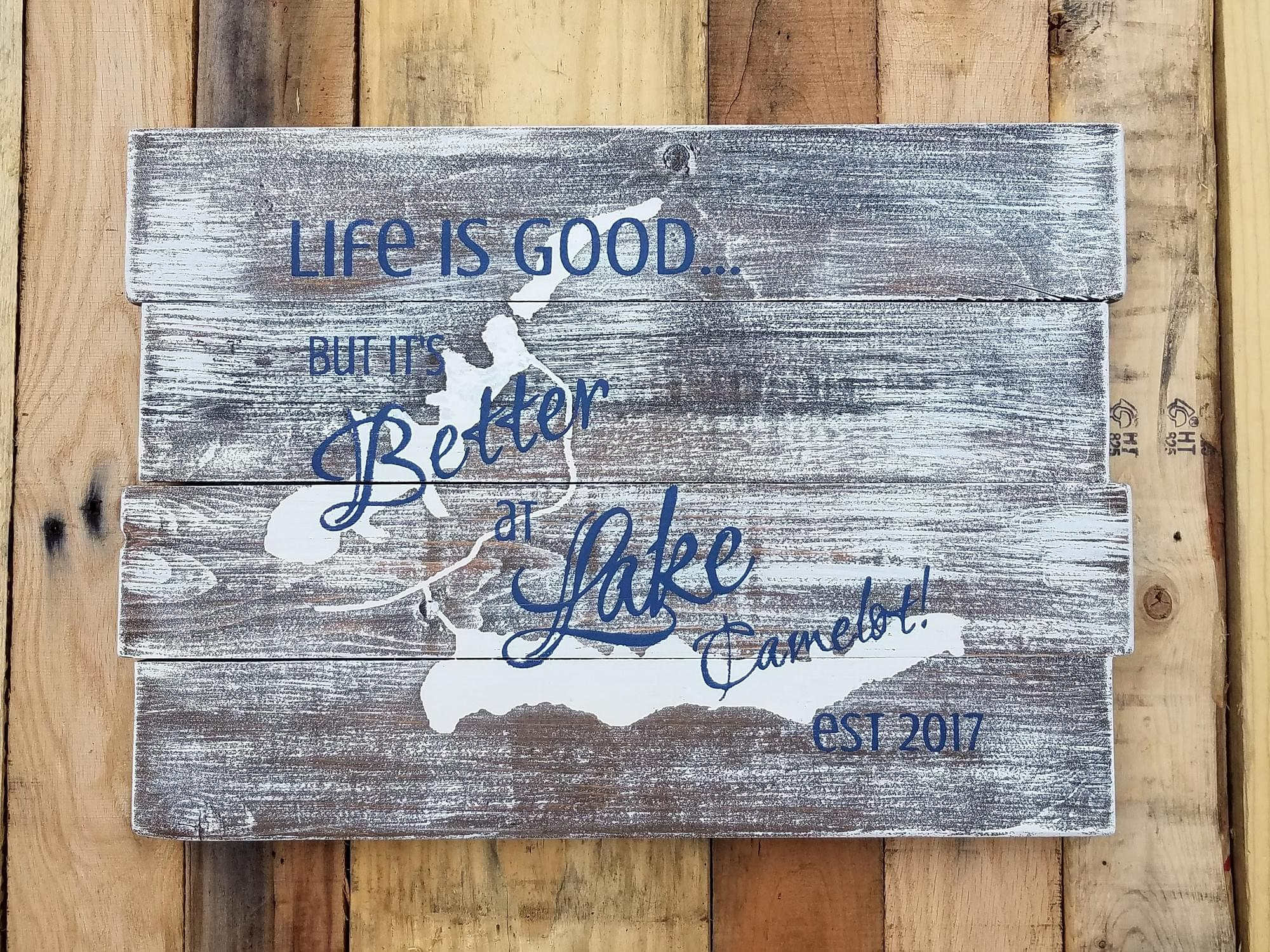 Life is Good... but it's Better at [Lake Name & Map] Wood Sign (with Established Date)