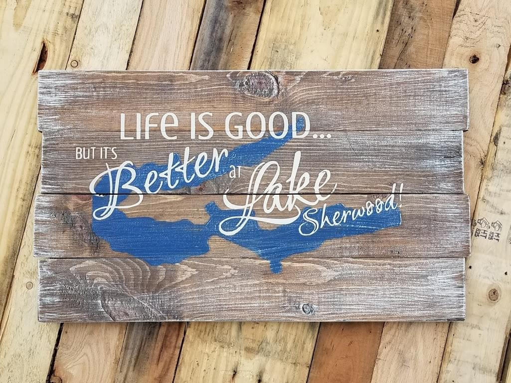 Life is Good... but it's Better at [Lake Name & Map] Wood Sign - Staggered Boards