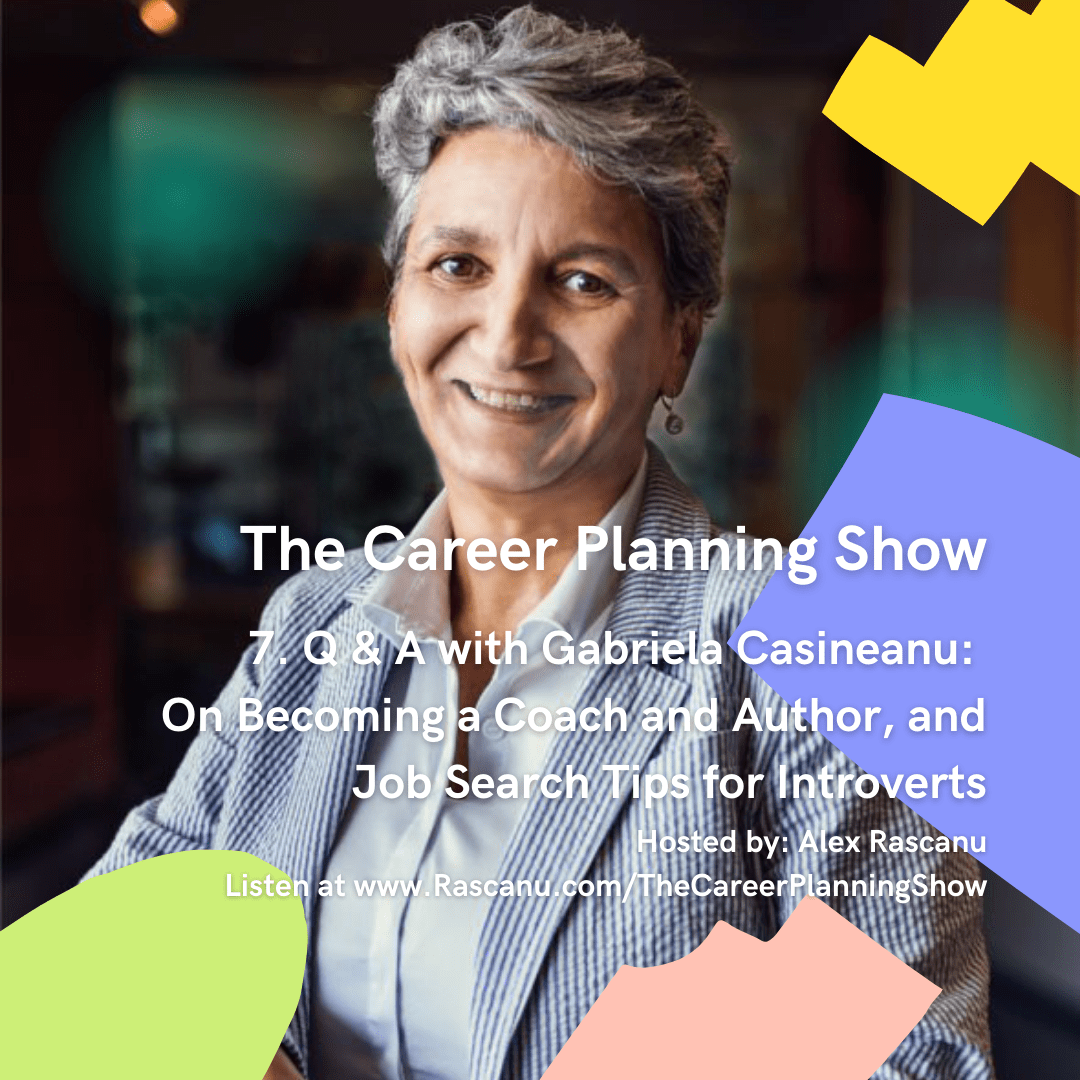 Gabriela Casineanu interview for The Career Planning Show