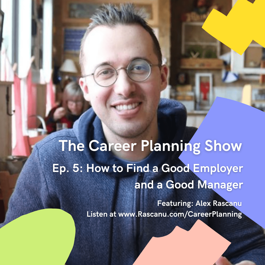 The Career Planning Show - episode 5: How to Find a Good Employer and a Good Manager