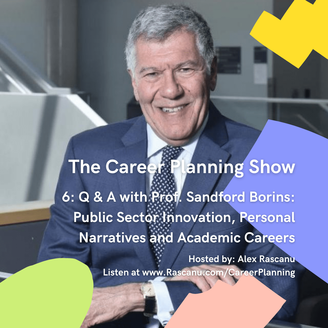 Prof. Sandford Borins interview on The Career Planning Show
