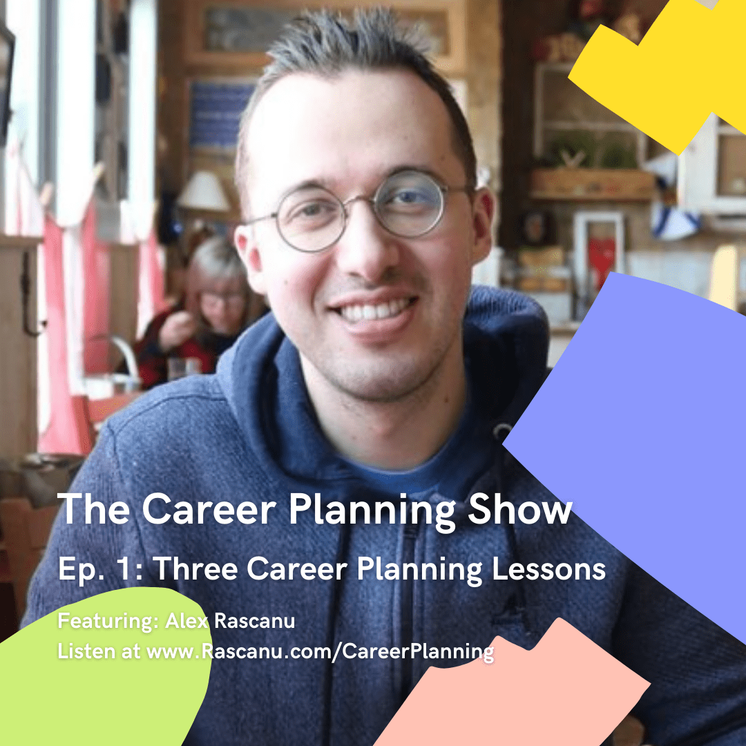Alex Rascanu on The Career Planning Show