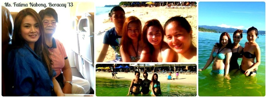 Ms. Fatima Nabong - Boracay Vacation '13