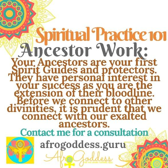 Hey Ancestor work and learn how to establish a spiritual practice of your own.