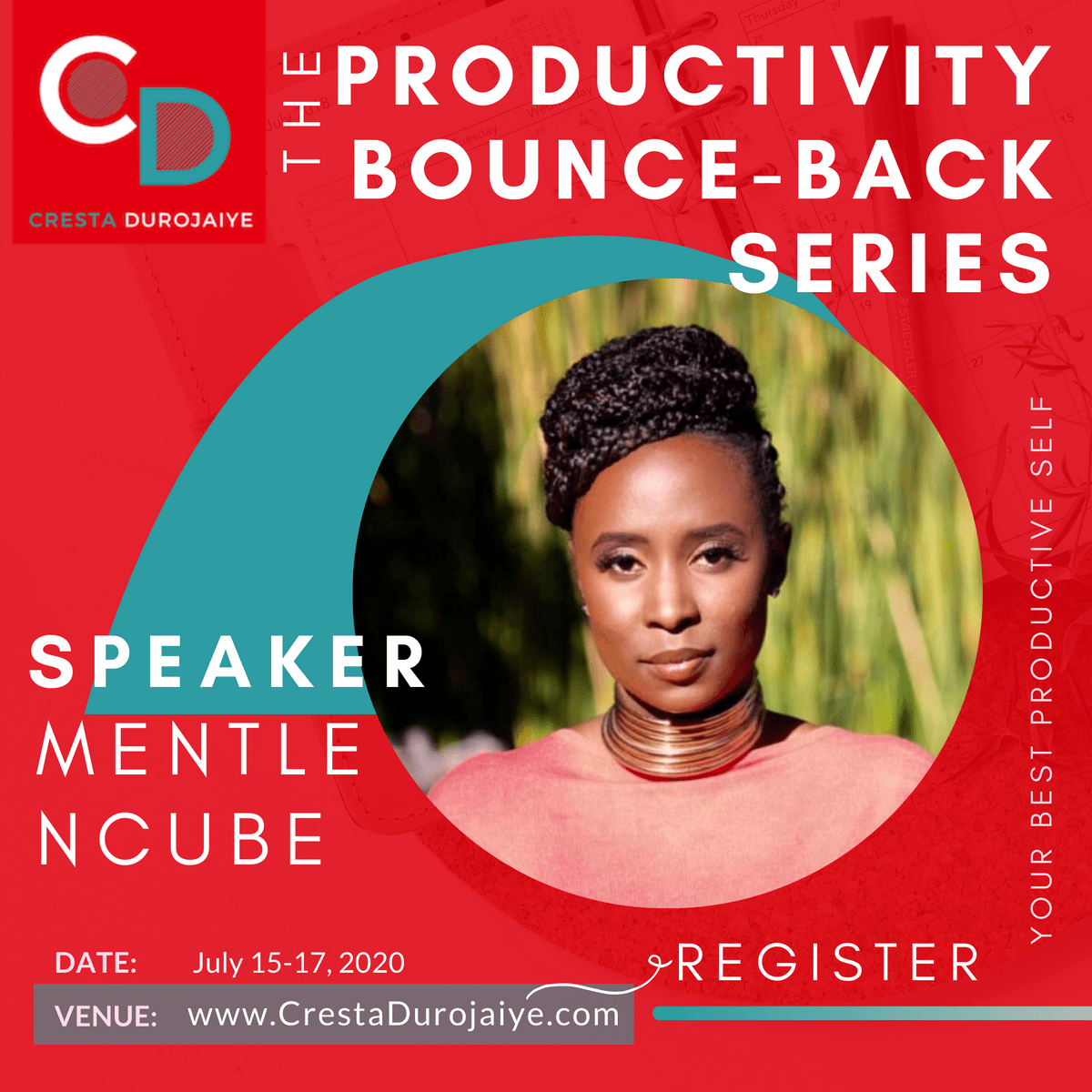 Mentle Ncube is speaking at The Productivity Bounce Back Series