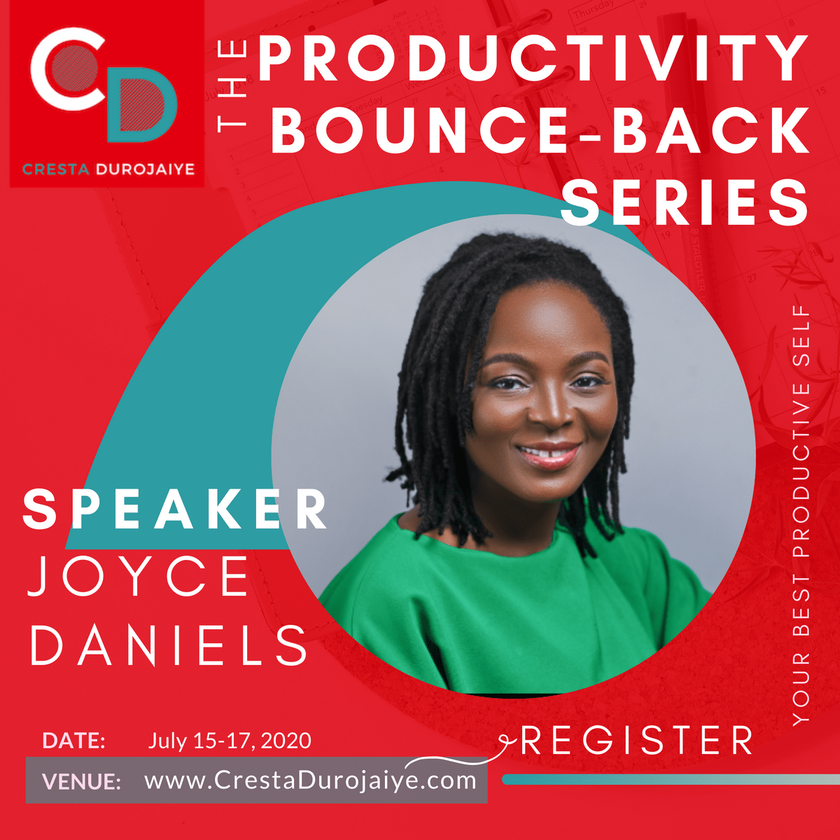 Joyce Daniels is speaking at The Productivity Bounce Back Series