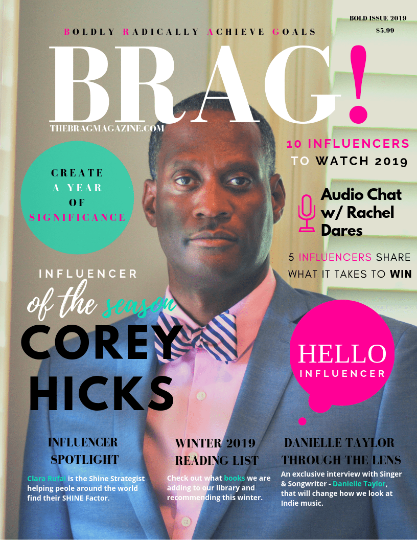 Corey Hicks on the cover o 2019 Bold Issue of BRAG Magazine