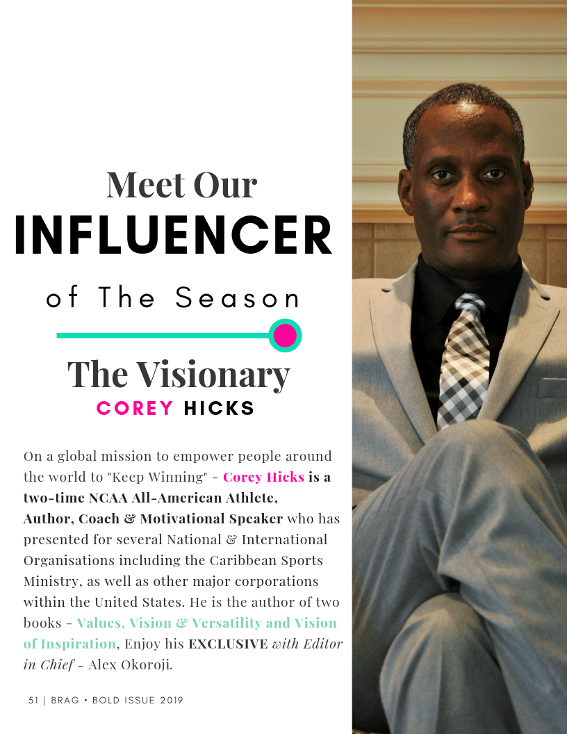 BRAG Bold Winter 2019 Issue featuring Coach Corey Hicks  as Influencer of the Season