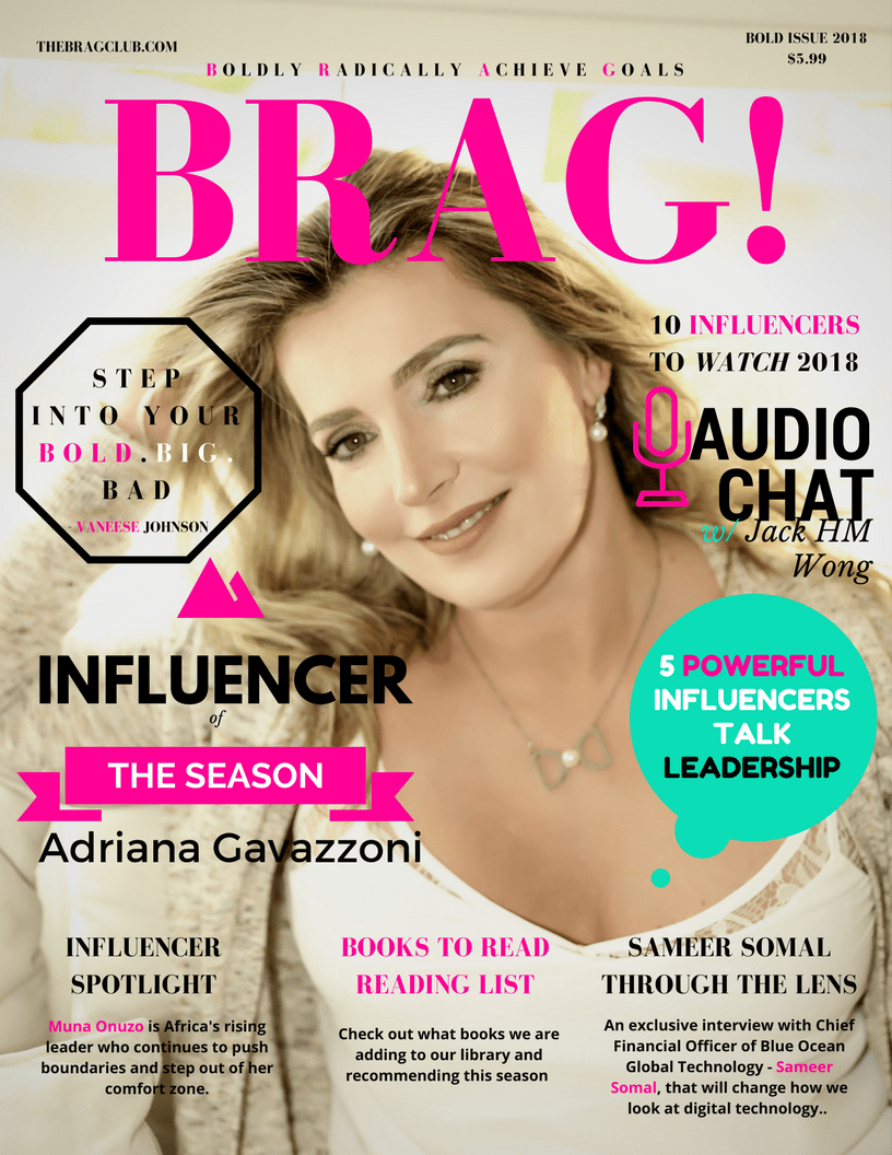 Famed Author - Adriana Gavazzoni is on The Cover of  2018 Bold Issue of BRAG!