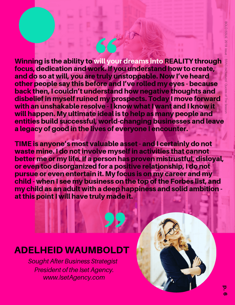 Founder of Iset Agency, Adelheid Waumboldt's Winning Quote in 2019 BRAG Bold Winter Issue