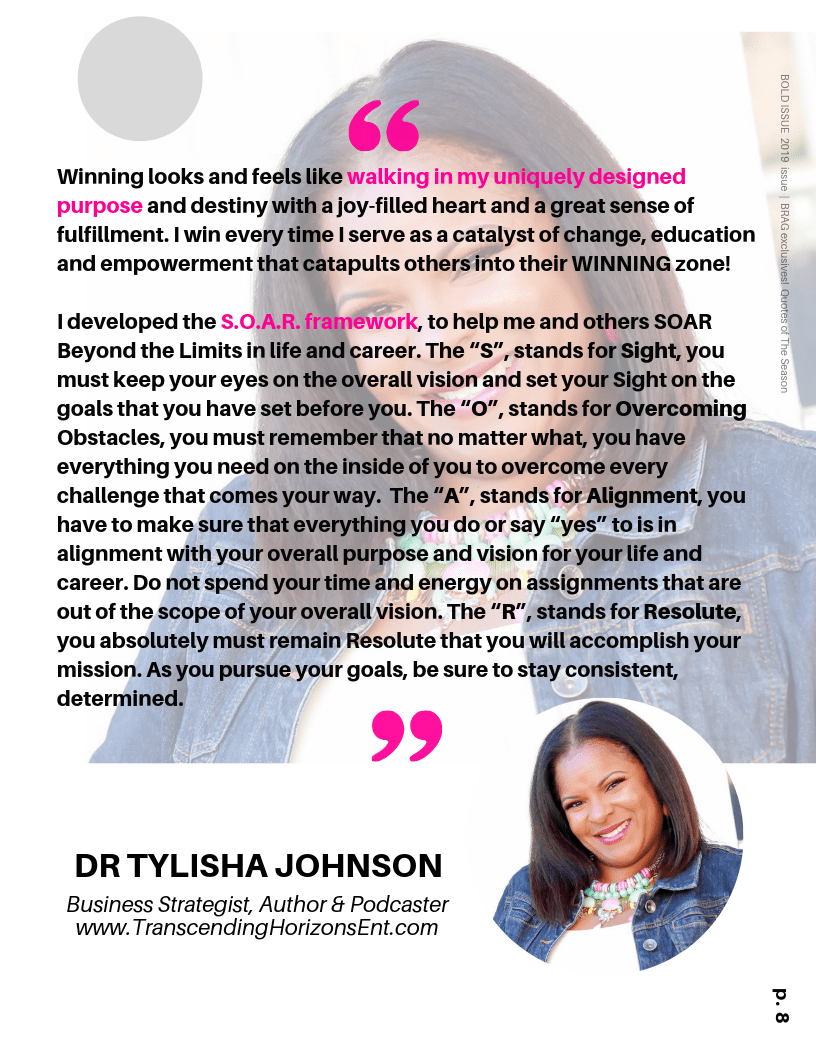 Dr Tylisha Johnson's Winning Quote in 2019 BRAG Bold Winter Issue
