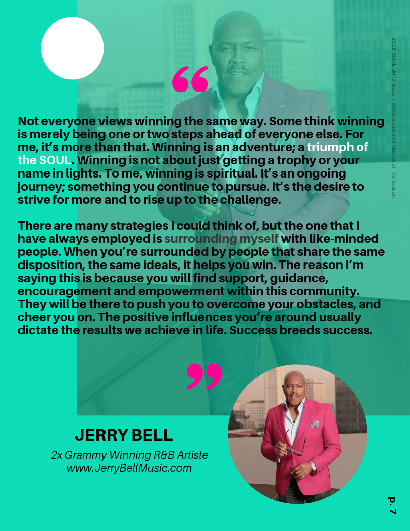 Singer, Jerry Bell's Winning Quote in 2019 BRAG Bold Winter Issue