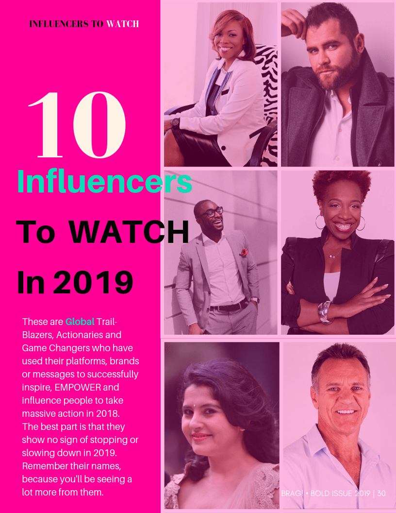 BRAG Magazine 2019 List of 10 Influencers to Watch