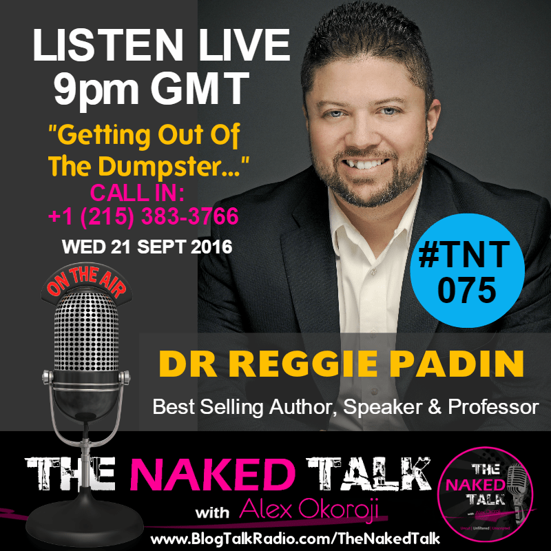 Dr Reggie Padin is Guest on THE NAKED TALK w/ Alex Okoroji