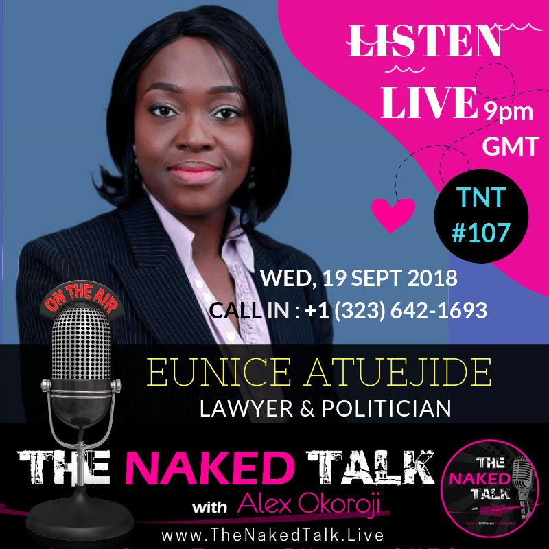 Eunice Atuejide is Guest on The Naked Talk with Alex Okoroji