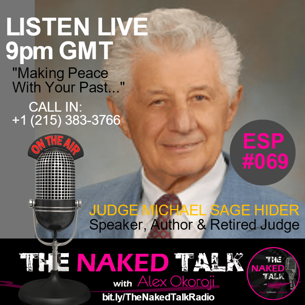 Judge Michael Hider is Guest on THE NAKED TALK w/ Alex Okoroji