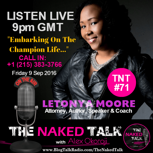 Letonya Moore is Guest on THE NAKED TALK w/ Alex Okoroji