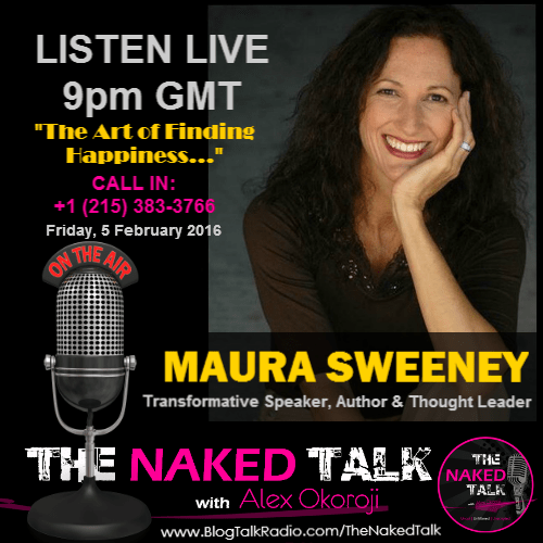 Maura Sweeney is Guest on THE NAKED TALK w/ Alex Okoroji