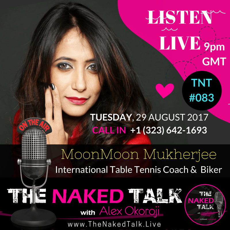 MoonMoon Mukherjee is Guest on THE NAKED TALK w/ Alex Okoroji