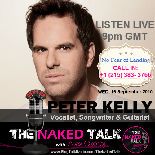 Peter Kelly is Guest on THE NAKED TALK w/ Alex Okoroji