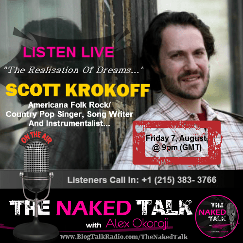 Scott Krokoff is Guest on THE NAKED TALK w/ Alex Okoroji