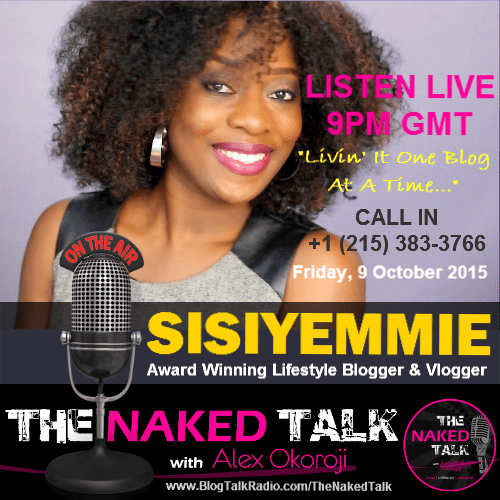SisiYemmie is Guest on THE NAKED TALK w/ Alex Okoroji