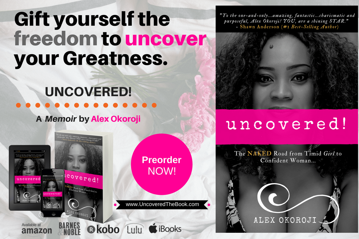 Uncovered the Book by Alex Okoroji