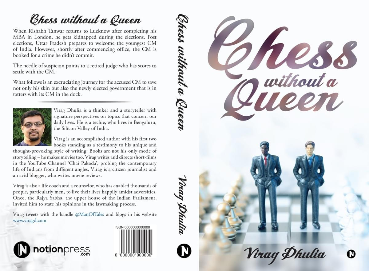 Chess Without a Queen by Author, Virag Dhulia