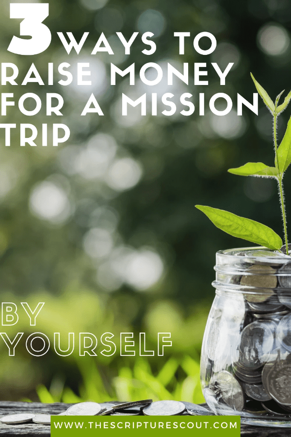 3 Ways to Raise Money for a Mission Trip by Yourself
