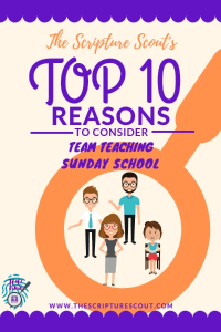 TOP 10 REASONS TO  TEAM TEACH SUNDAY SCHOOL