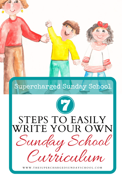 7 STEPS TO EASILY WRITING A CHILDREN'S SUNDAY SCHOOL LESSON