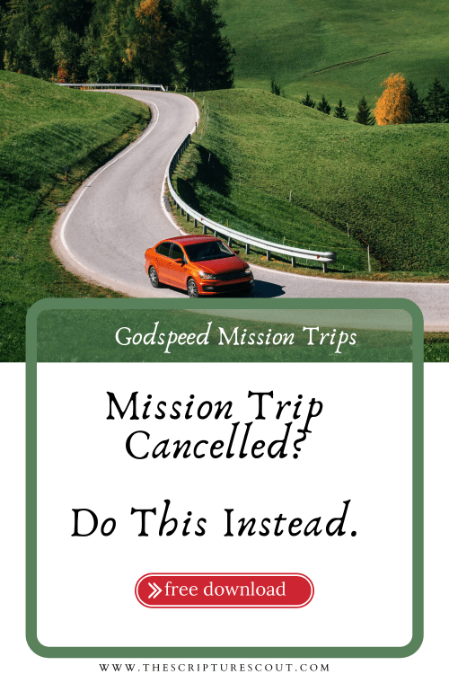 MISSION TRIPS FROM HOME