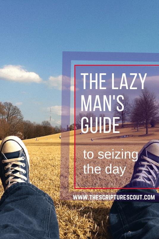 The Lazy Man's Guide to Seizing the Day, Ecclesiastes 8