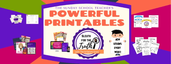 POWERFUL PRINTABLES to Sleuth for the Truth!