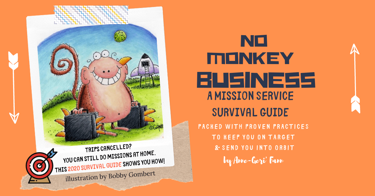 No Monkey Business: A Missions Survival Guide at home and abroad