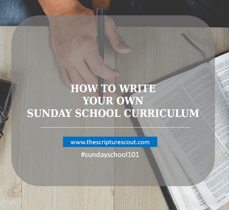 How to Write Your Own Sunday School Curriculum