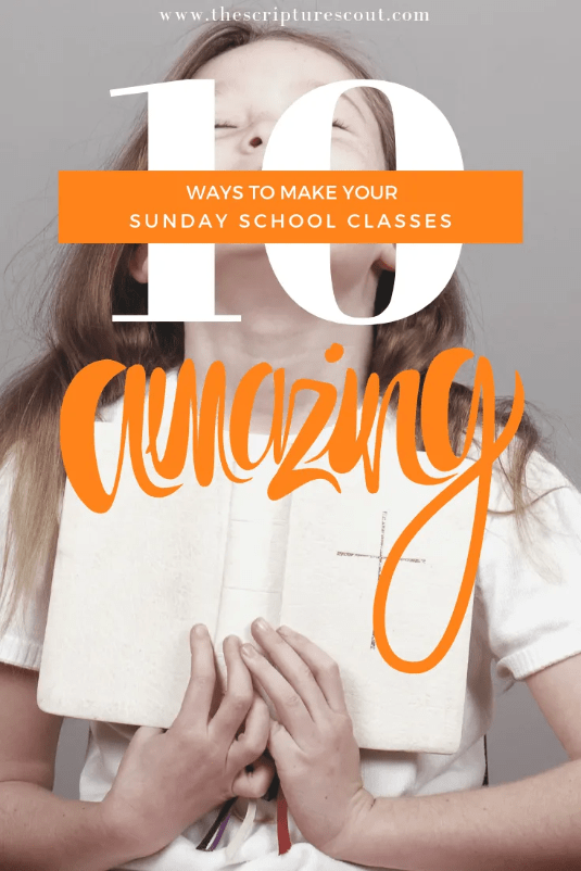 10 Ways to Make Your Sunday School Amazing