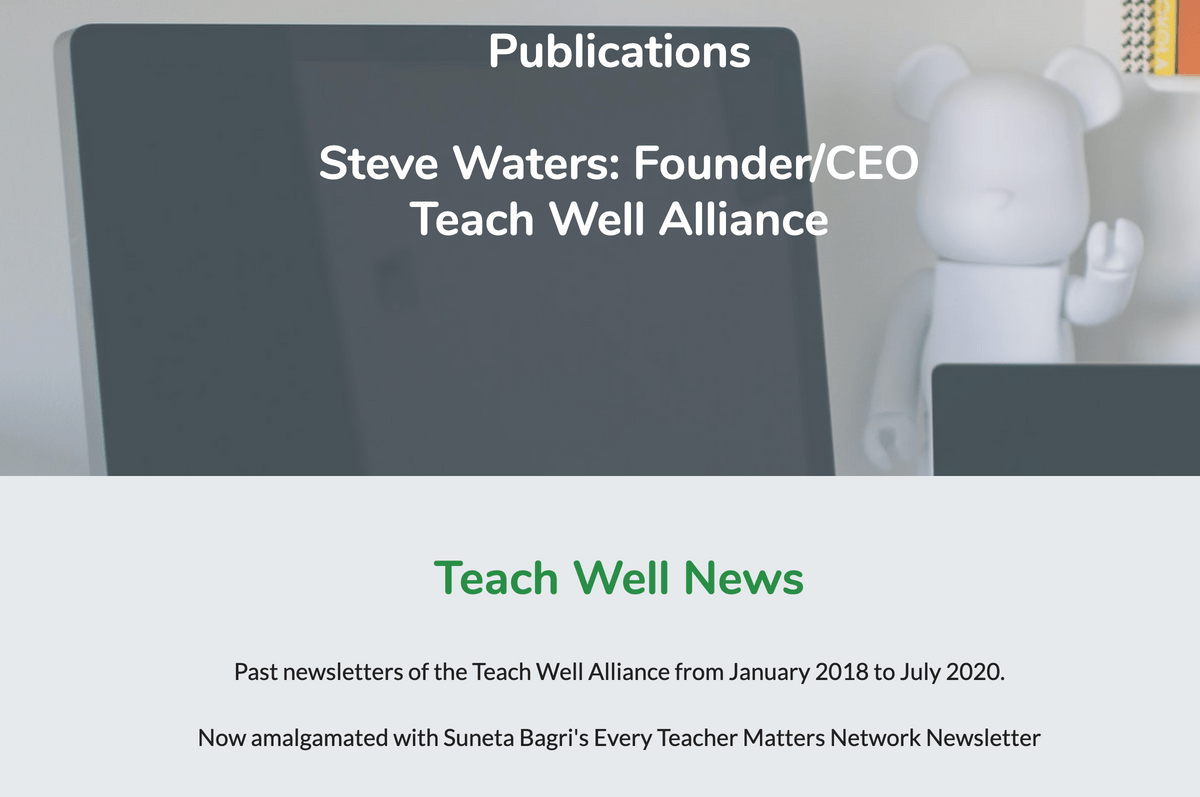 Newsletters and More Page on Teach Well Alliance Website