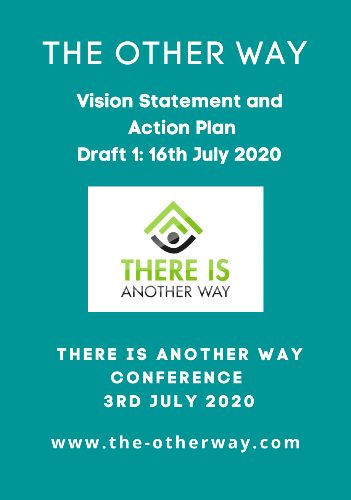 Draft 1: The Vision & Actions from There is Another Way Conference 03.07.20