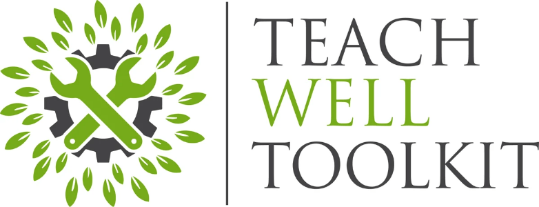 Teach Well Alliance Teach Well Toolkit Order for your school