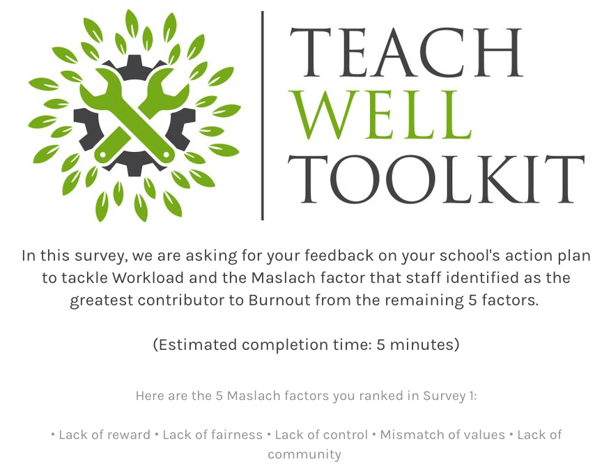 Step 13: Staff Complete Survey 2: Feedback on Action Plan to Tackle Workload and Maslach Factor Ranked Number 1