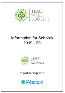 Teach Well Alliance Teach Well Toolkit Information for Schools 2019-20