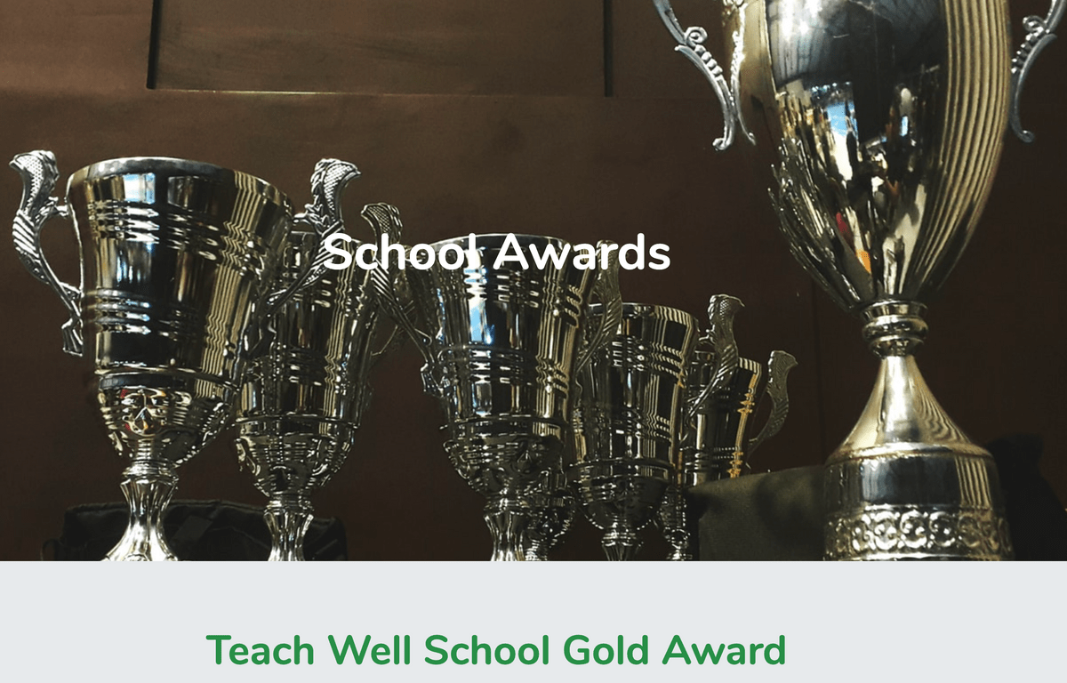 School Awards Page on Teach Well Alliance Website
