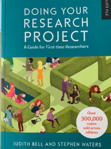 Bell, J & Waters, S (2018) Doing Your Research Project (7th edn) 310,000 copies sold
