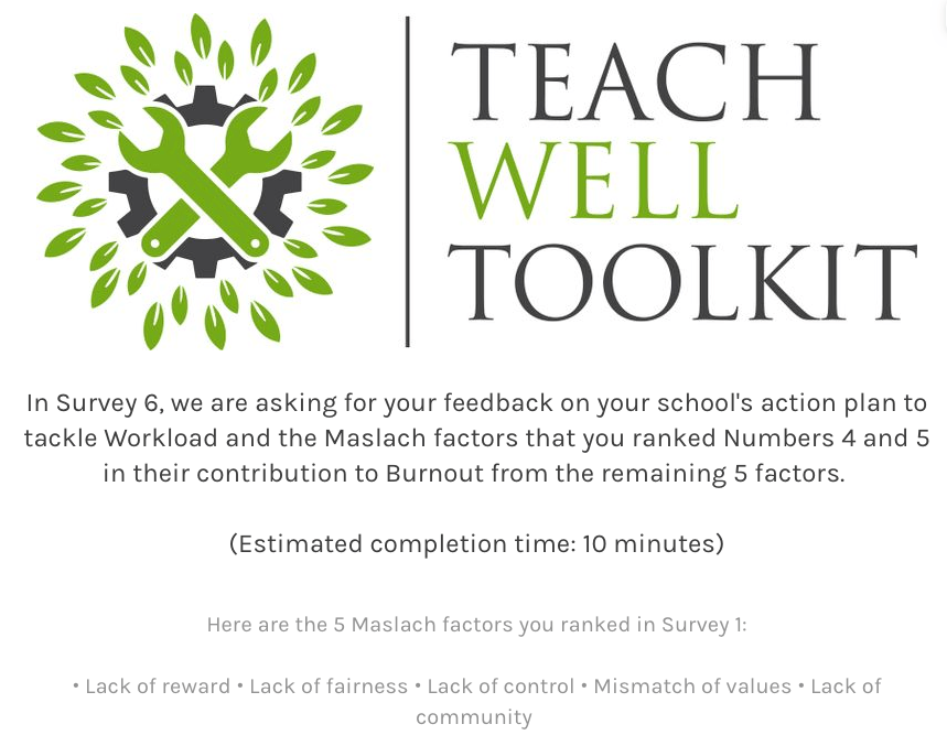 Step 22: Staff Complete Survey 6: Feedback on Action Plan to Tackle Maslach Factors Ranked 4 and 5